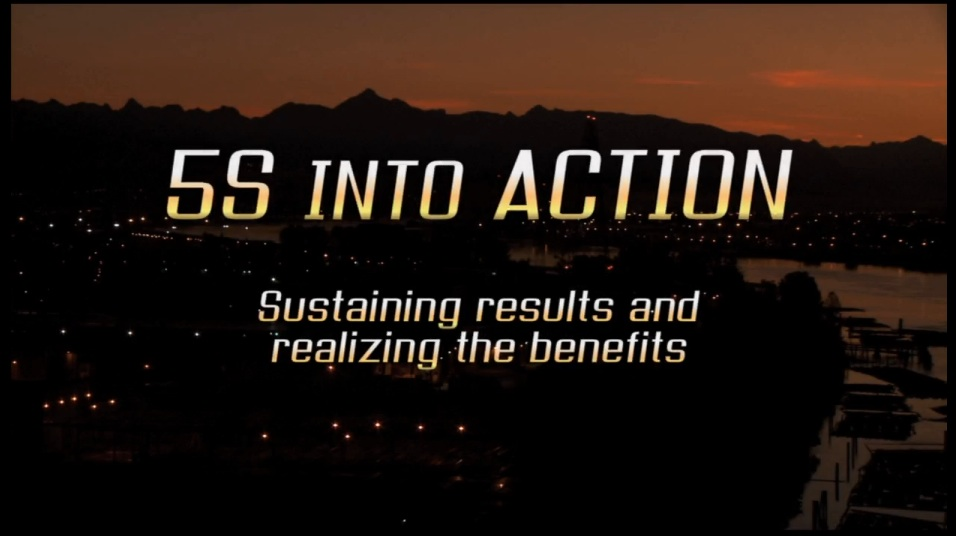 5s into action sustaining results and realizing the benefits