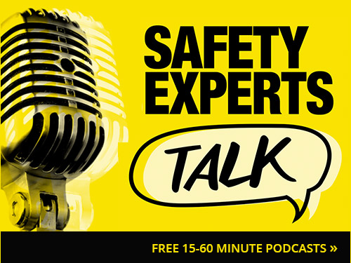 Safety Experts Talk: FREE 15-60 MINUTE PODCASTS