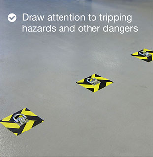 Draw attention to tripping hazards and other dangers